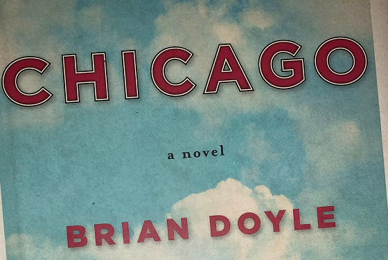 """Chicago"" by Brian Doyle"